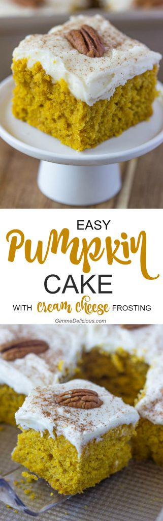 Easy Pumpkin Cake with Cream Cheese Frosting | Gimme Delicious