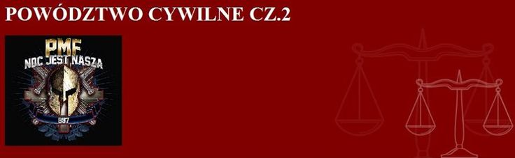 POWÓDZTWO CYWILNE CZ.2   https://www.facebook.com/policemf/photos/a.719441984817689.1073741845.526082820820274/800466676715219/?type=3&theater