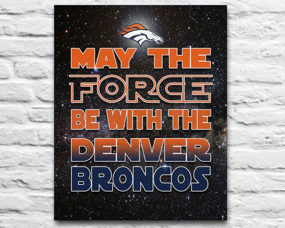 May the Force be with the Denver Broncos Football inspired Star Wars parody by InkBlotzArt