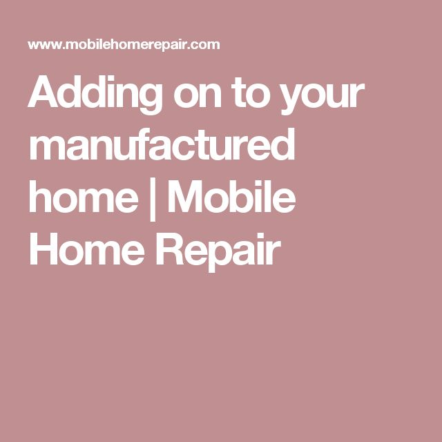 Best 20 Mobile Home Addition Ideas On Pinterest