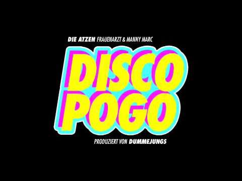 DIE ATZEN (FRAUENARZT & MANNY MARC) - DISCO POGO (ORIGINAL SONG)<<<IT'S F*CKING DISCO POGO TIME M0THERF*CKERS!!!!!!