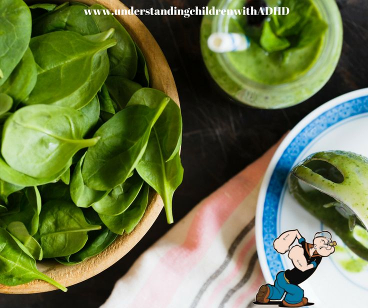 If it was good enough for POPEYE, then it's going to be great for your child. Spinach is one of the most effective vegetables when it comes to controlling ADHD symptoms in children. Doctors often recommend leafy green vegetables and SPINACH is most definitely at the top of that list. Do you have to hide spinach because your children refuse to eat it? Please share any tips and ideas so they don't know they are eating it.  understandingchildrenwithADHD