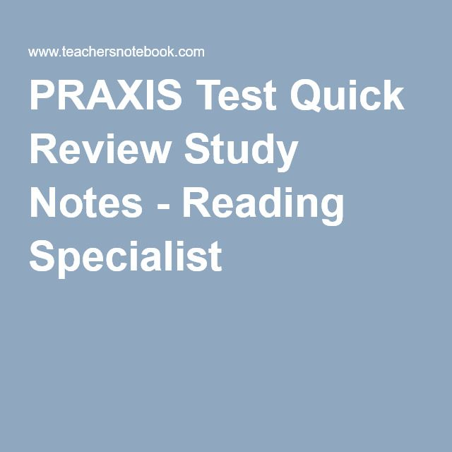PRAXIS Test Quick Review Study Notes - Reading Specialist #PRAXIS #PRAXISII…