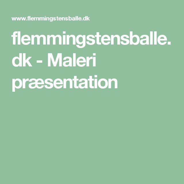flemmingstensballe.dk - Maleri præsentation