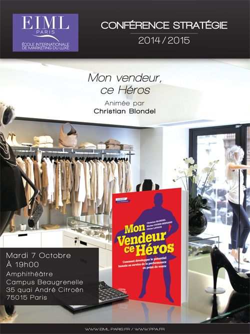 Conférence Mon Vendeur ce Héros - EIML Paris le 7 octobre 2014