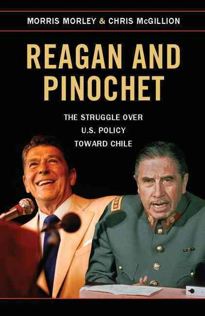 This book is the first comprehensive study of the Reagan administration's policy toward the military dictatorship of General Augusto Pinochet in Chile. Based on new primary and archival materials, as