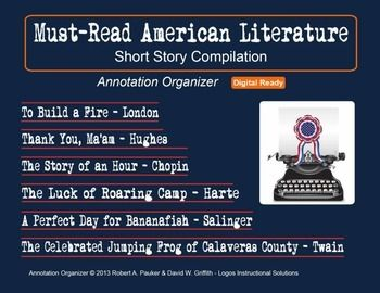 Must-Read American Literature (NEW)Interested in introducing great short stories celebrating the contribution of brilliant American authors? Check out our carefully selected and student-approved compilation of Must-Read American Literature!Thank You, Maam  Langston HughesThe Celebrated Jumping Frog of Calaveras County  Mark TwainA Perfect Day for Bananafish  J.