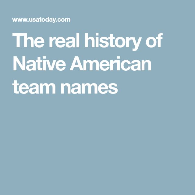 The real history of Native American team names