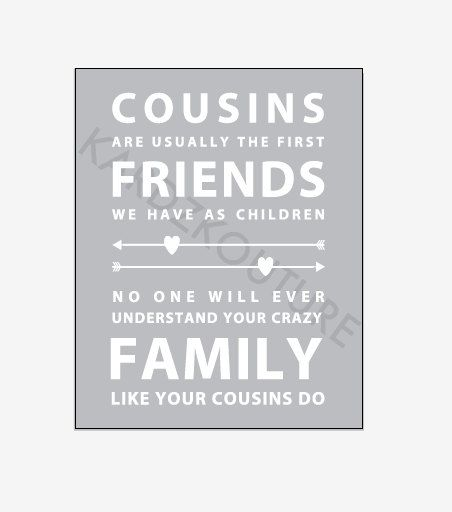 Cousins Typography Print - art to frame - by kardzkouture - $15.00