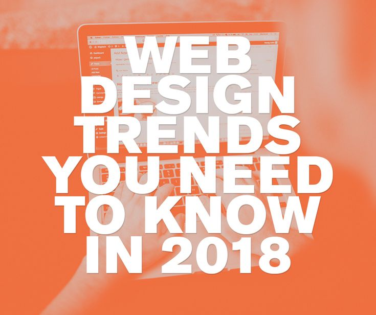 The web design trends you need to know in 2018. What's coming in 2018 for web design? iFactory have the answers.