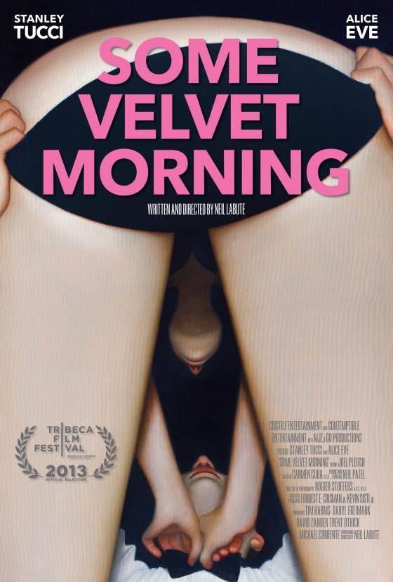 Some Velvet Morning 720p Tek Parça Full izle