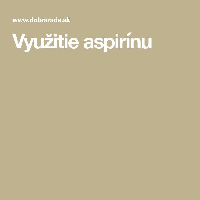 Využitie aspirínu
