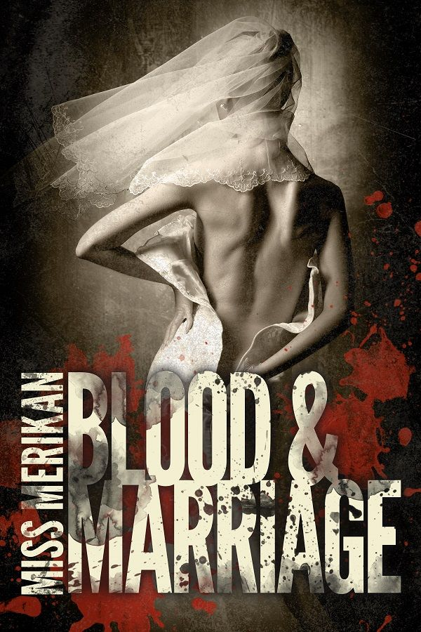 """""""Blood & Marriage"""" by Miss Merikan"""