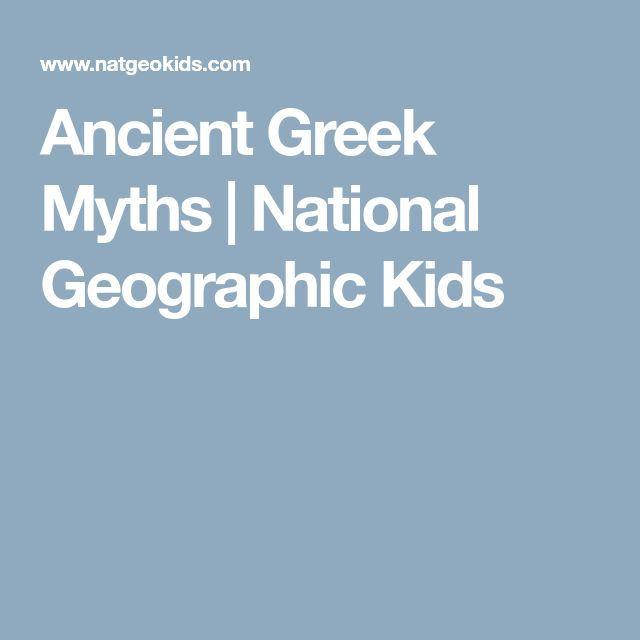 Ancient Greek Myths | National Geographic Kids