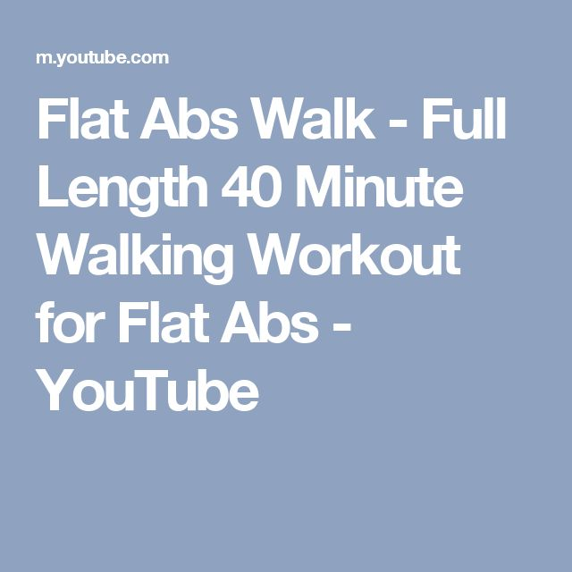 Flat Abs Walk - Full Length 40 Minute Walking Workout for Flat Abs - YouTube