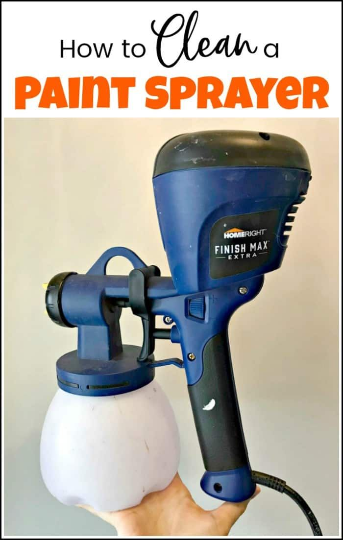 How To Clean A Paint Sprayer Make It New Upcycle