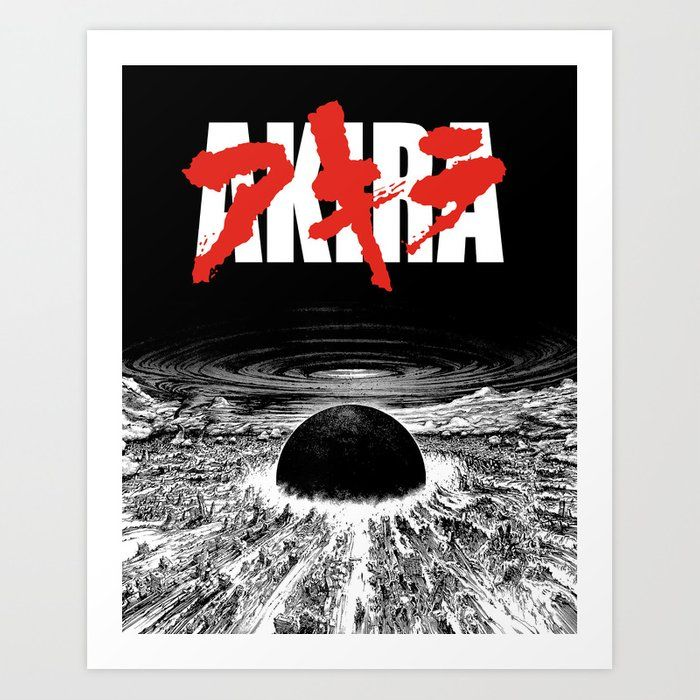 Buy Akira Neo Tokyo Is About To Explode Art Print By Gershomcharig Worldwide Shipping Available At Society6 Com Just One Of Mil Akira Poster Art Art Prints