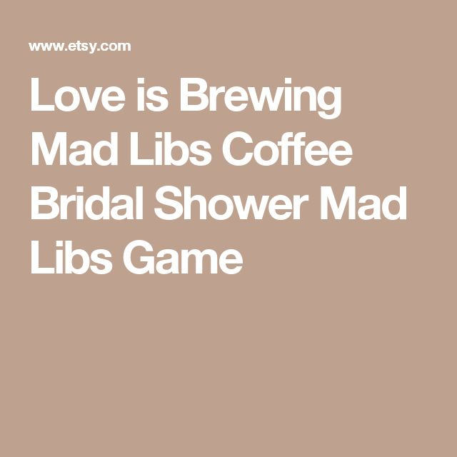 Love is Brewing Mad Libs  Coffee Bridal Shower Mad Libs Game