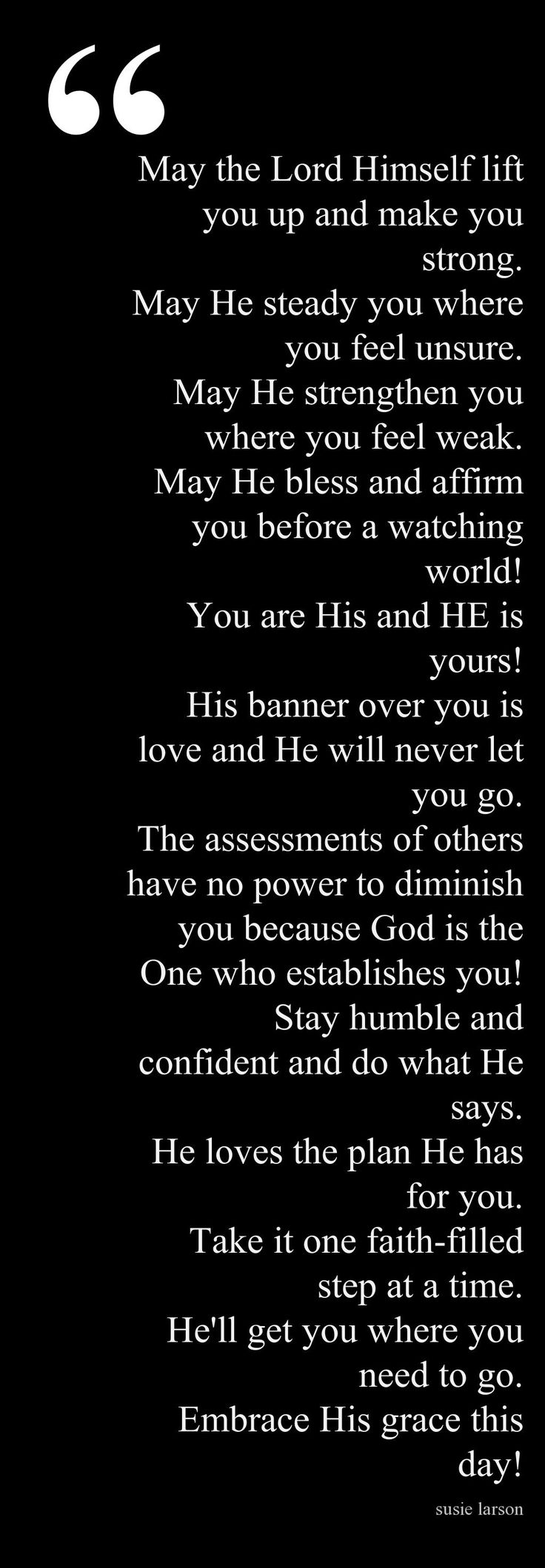 Day Blessing ~ And I prayerfully add:  Read PSALM 139....It speaks how well God knows each one of us.  No matter what you go through, He is with you.