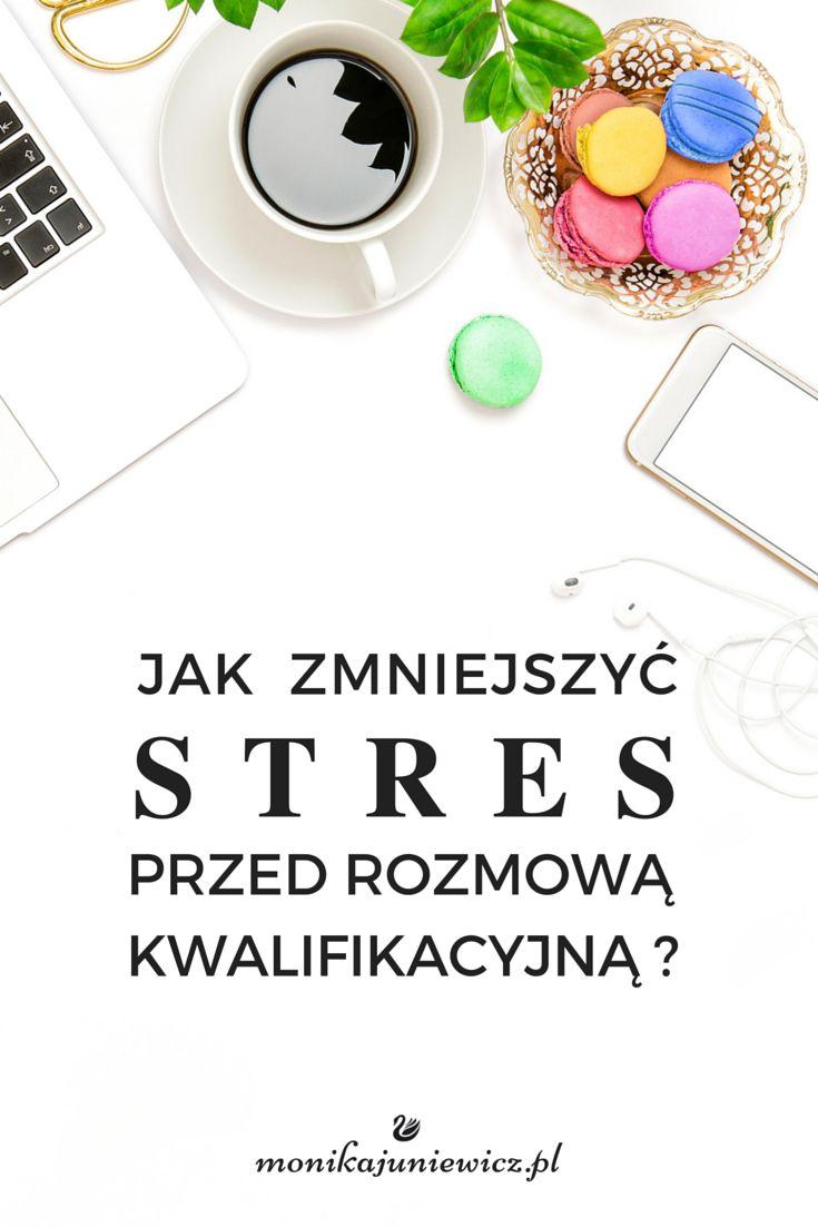 Stresujesz się przed rozmową kwalifikacyjną? Wypróbuj 10 sposobów na pozbycie się stresu przed rozmową.