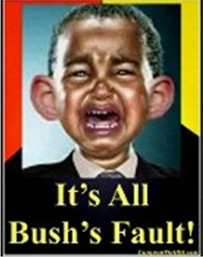 hahaha! This is the exact image in my head when I hear Obama blame Bush for his own failed policies!