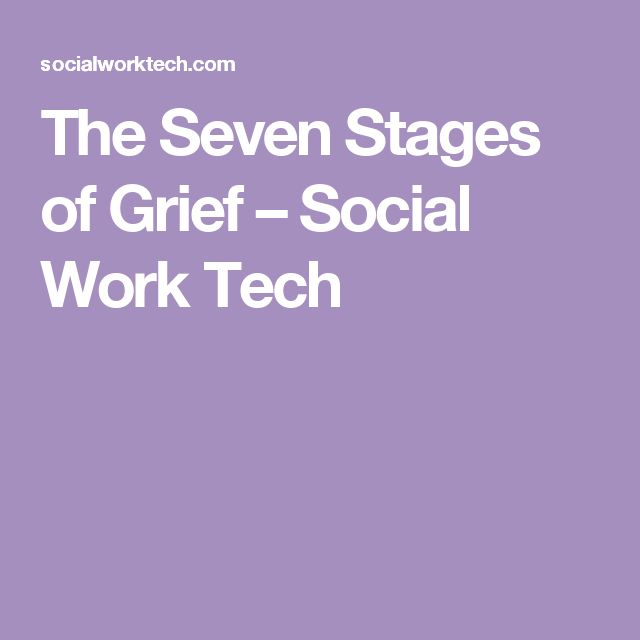 The Seven Stages of Grief – Social Work Tech