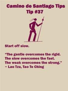 Camino Tips 37: Start slow.