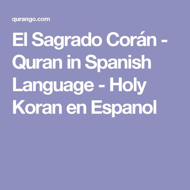 El Sagrado Corán   Quran In Spanish Language   Holy Koran En Espanol