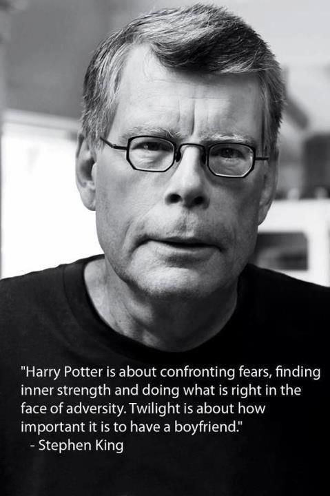 Stephen King on Harry Potter & Twilight. You got that right.