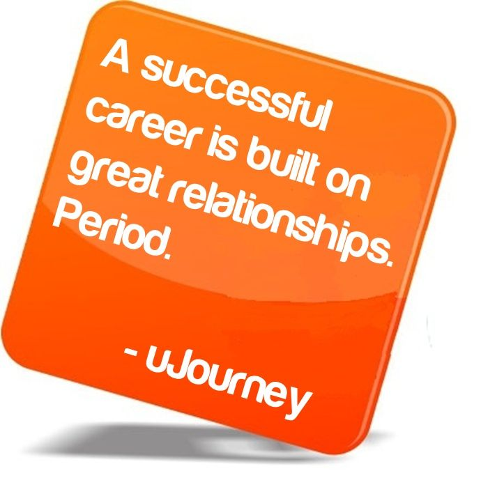 a successful career is built on great relationships period lynnucareers lynnuniversity - Successful Career How To Be Successful In Career In Life