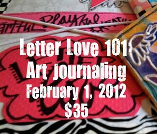 """Joanne Sharpe Online class """"Letter Love 101: Art Journaling"""". Register here: http://joannezsharpe.blogspot.com/2011/12/letter-love-101-art-journalscome-learn.html"""