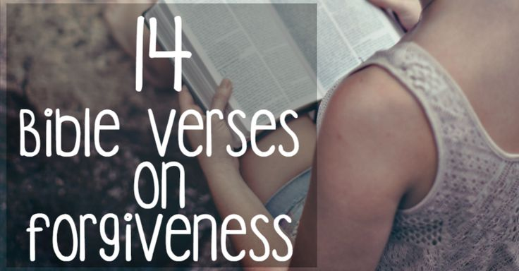 14 Bible Verses on Forgiveness