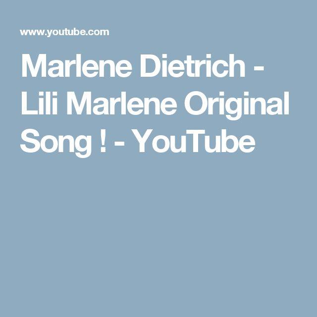 Marlene Dietrich - Lili Marlene Original Song ! - YouTube