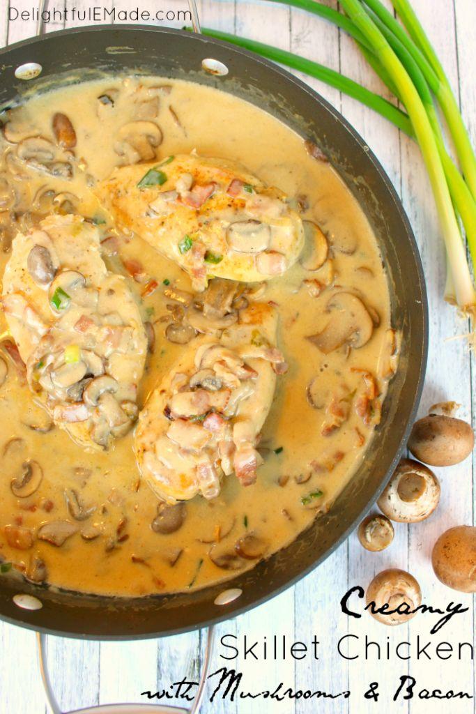 Creamy Skillet Chicken with Mushrooms & Bacon