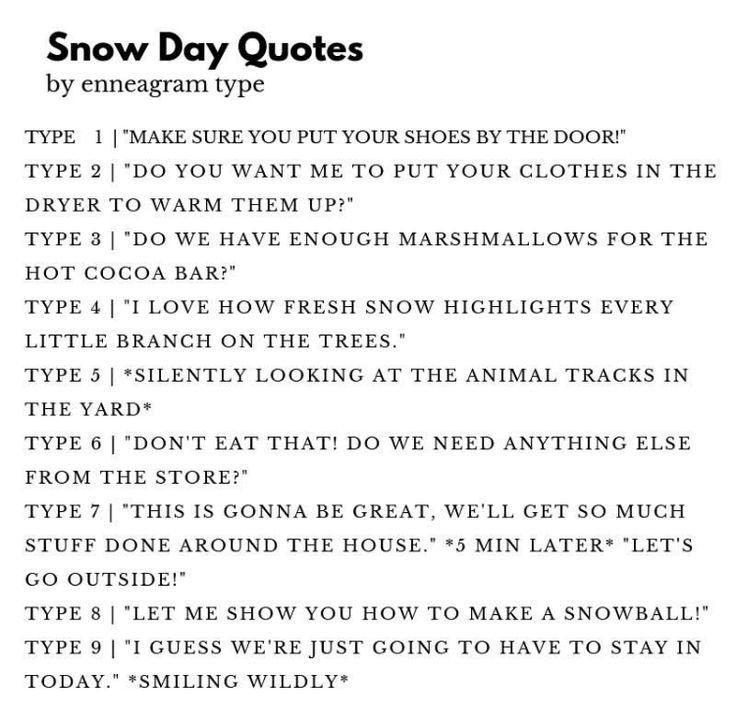 Snow Day Quotes Enneagram, Enneagram 9, Enneagram type one