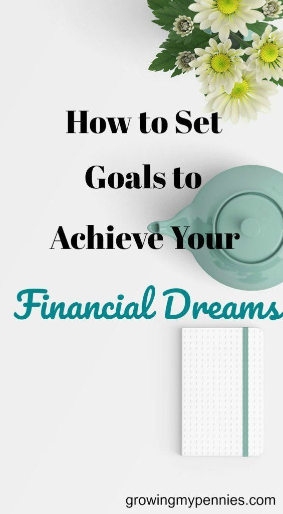 Uncertain of how to achieve your financial dreams? Don't know how to make your vision come true? Learn how to set goals to achieve financial success.