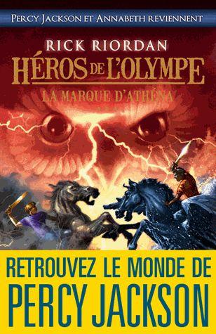Héros de l'Olympe Tome 3 La Marque d'Athéna - Rick Riordan