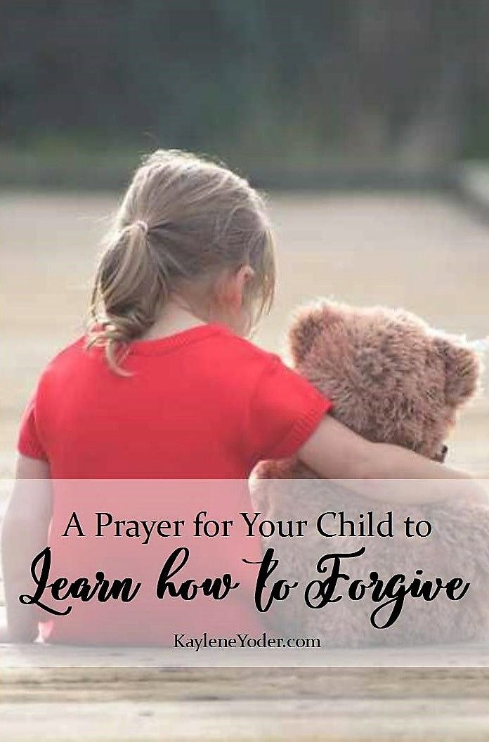 This gentle and effective prayer for your child is asking the Lord to teach your child how to forgive those who wronged him or her.