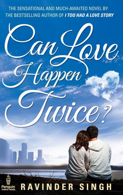 "Can love happen twice? - Ravinder Singh  ""fair... but not as good as its prequel..."""
