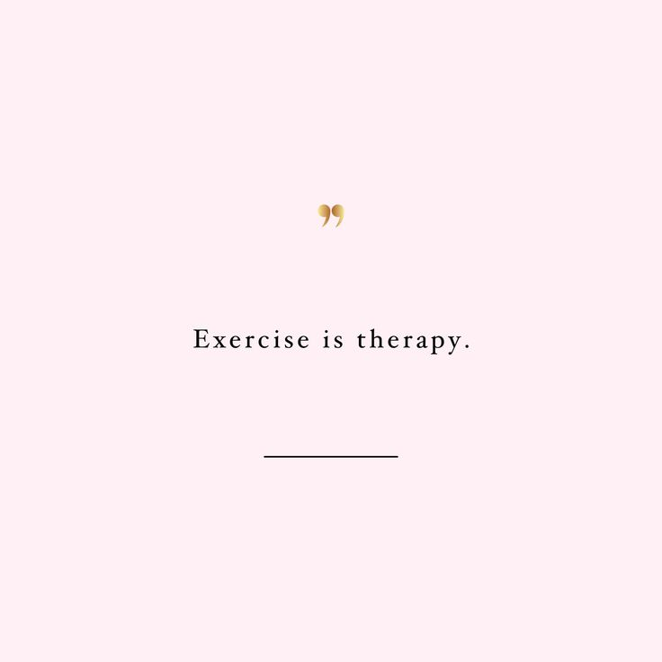 exercise is therapy http://www.spotebi.com/workout-motivation/exercise-is-therapy-health-and-fitness-motivation-quote/