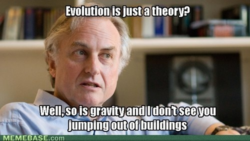 Gravity: Funny Things, Richarddawkin, Funny Pictures, Funny Stuff, Truths, Richard Dawkin, Evolution, Science, Gravity