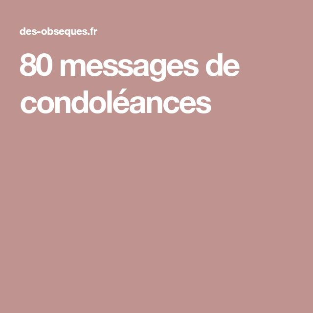 80 messages de condoléances