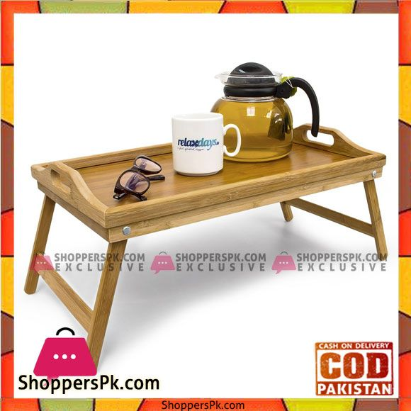 Buy Bamboo Folding Serving Tray Foldable Bed Table Serving Tray Size 21 5 X 47 X 27 Cm At Best Price In Pakistan Table Serving Tray Foldable Bed Bed Table