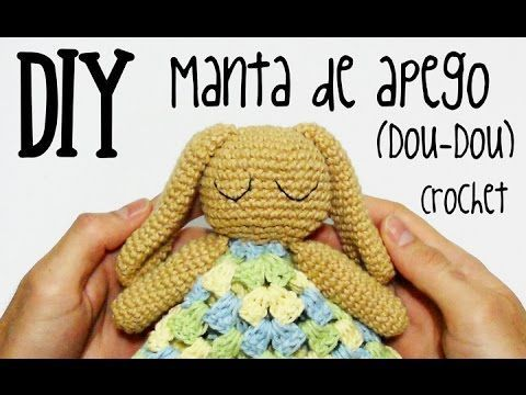 DIY Manta de apego/Dou-Dou crochet/ganchillo (tutorial) - YouTube