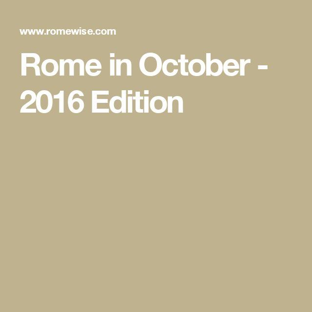 Rome in October - 2016 Edition