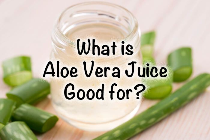 What is Aloe Vera Juice Good for? We explore 13 health benefits of Aloe Vera Juice and show you the research behind the claims.