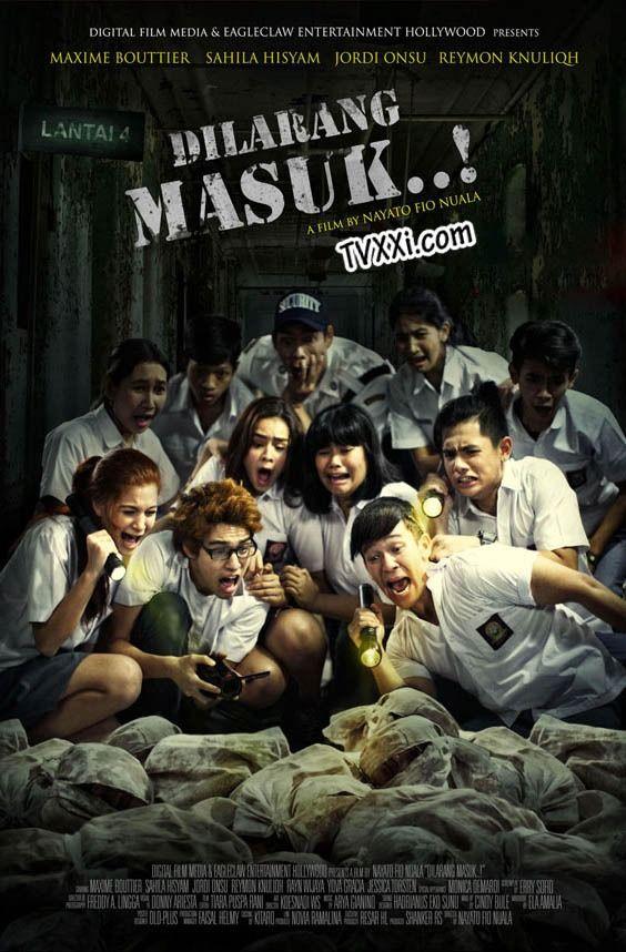 DILARANG MASUK Nonton Film Horror Misteri Indonesia http ...