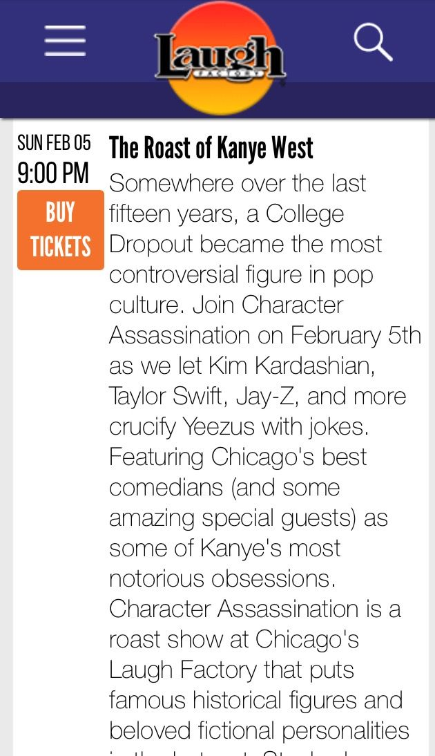 ‪Comedy is good for the soul! the Laugh Factory is Roasting Kanye West, Feb. 5th #chicago #comedy #kanyewest #entertainment #laughing #theatticat ‬