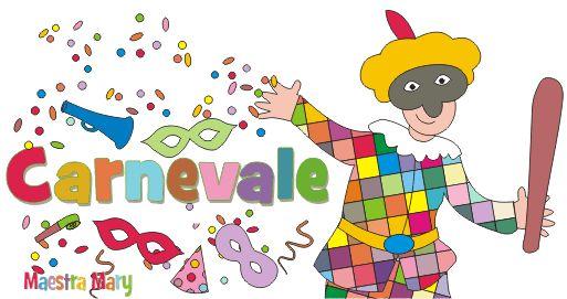 Carnevale Maschere, striscioni, biglietti, inviti, disegni, lavoretti, festoni, segnalibri, cornicette, maschere tradizione italiana, poesie, filastrocche.