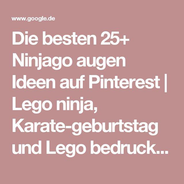 Die besten 25+ Ninjago augen Ideen auf Pinterest | Lego ninja, Karate-geburtstag und Lego bedruckbaren